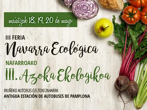 6 Razones para visitar la III Feria Ecológica de Navarra.