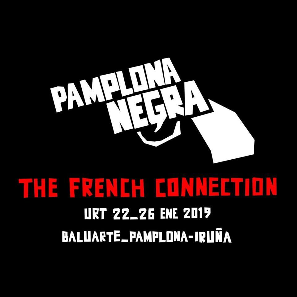 Pamplona Negra 2019 ¡No te lo puedes perder!